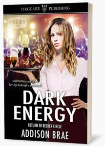 Dark Energy, Return to Becker Circle. Will Gillian sacrifice her life to keep a promise?